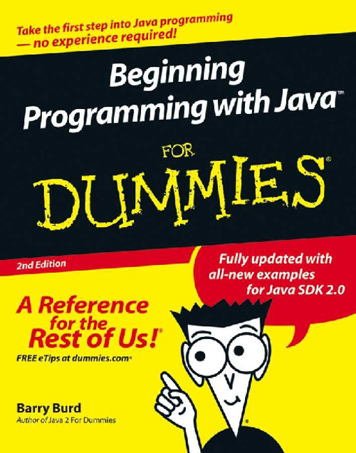 Beginning Programming with Java For Dummies 2nd