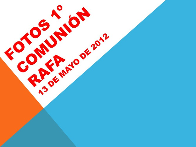 Copy of 1º COMUNION RAFA