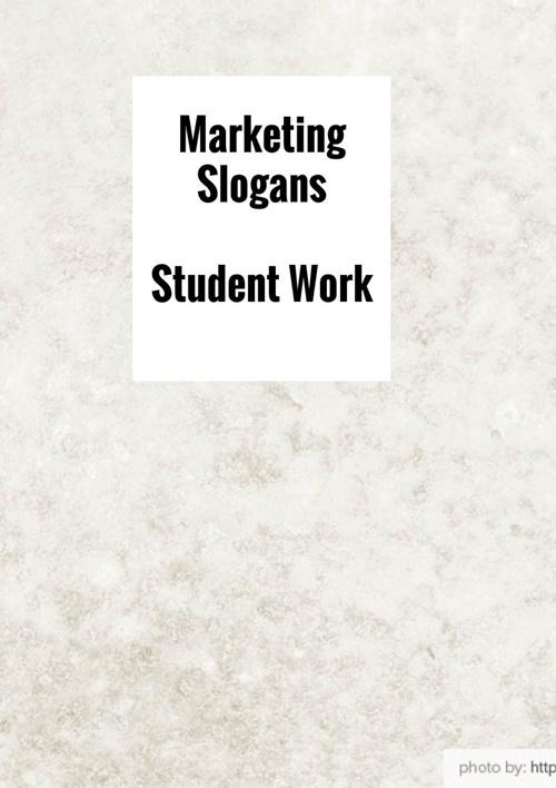 Marketing Slogans Student Work