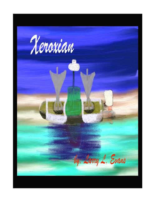 Xeroxian, By Author, Larry L. Evans