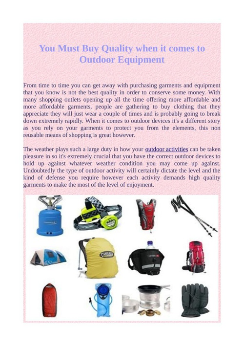 You Must Buy Quality when it comes to Outdoor Equipment