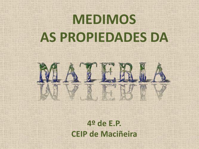 MEDIMOS AS PROPIEDADES DA MATERIA
