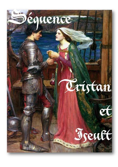 Séquence : Tristan et Iseult