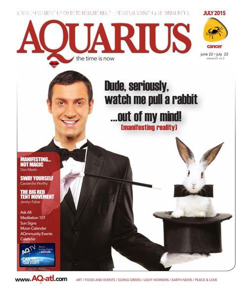Aquarius, July 2015, Manifesting Reality