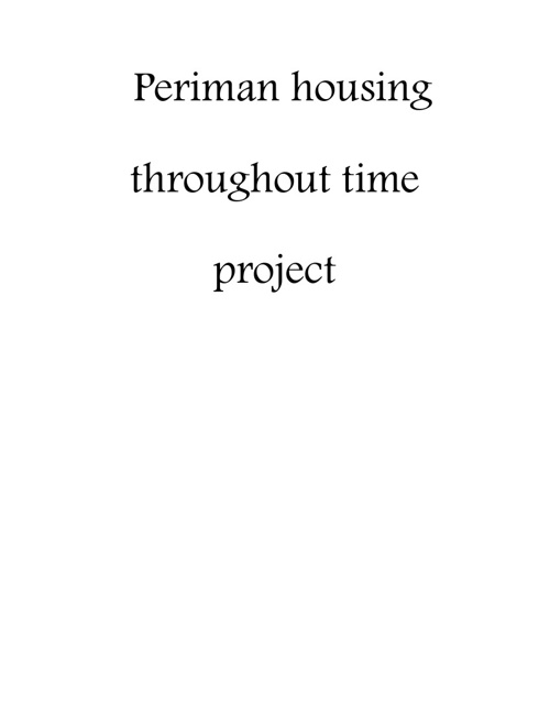 periman housing throughout time project