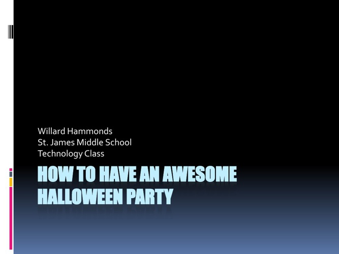 Halloween Party!!!!!!!!!!!!!!!!!!!!!!!!!!!!!!!!!!!!!!!!!!!!!!!!!