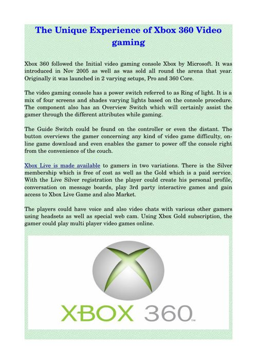 The Unique Experience of Xbox 360 Video gaming