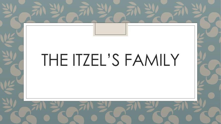 THE ITZEL's family