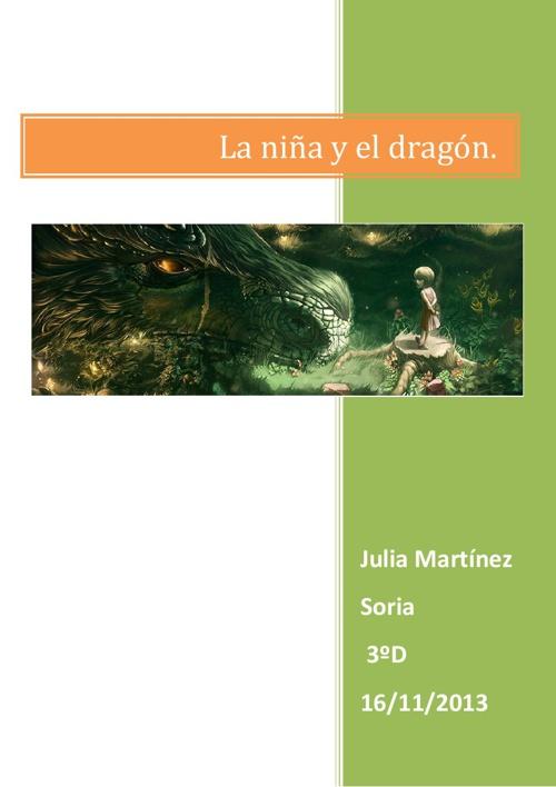 La niña y el dragón.