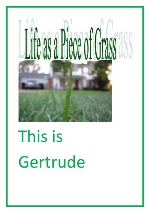 gertrude the piece of grass