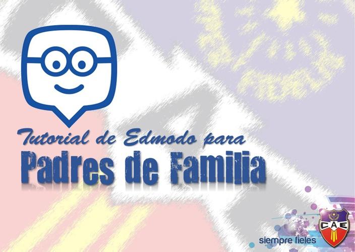 TUTORIAL EDMODO PADRES DE FAMILIA