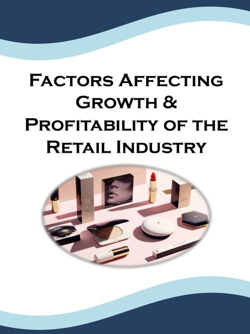 Factors Affecting Growth & Profitability of the Retail Industry