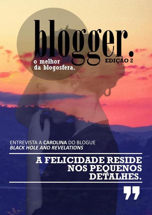 Blogger - O Melhor da Blogosfera (Edição 2)