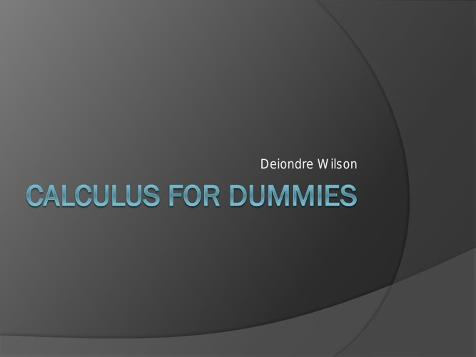 Calculus for dummies1