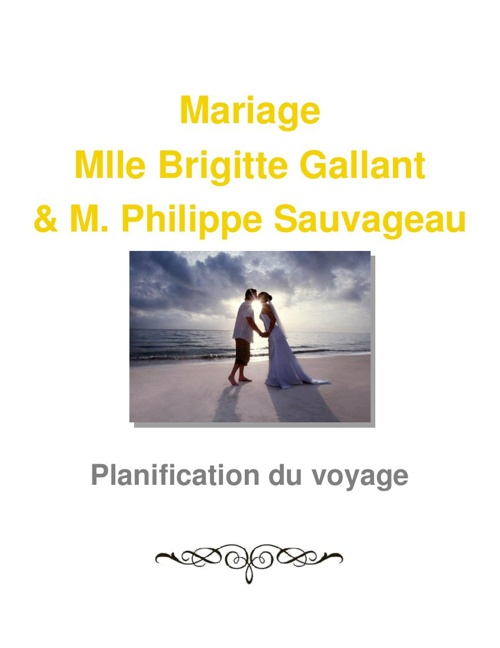 Mariage de Mlle Brigitte Gallant et M. Philippe Sauvageau