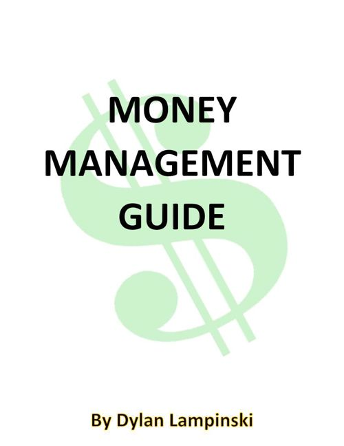 Money Management Guide By Dylan Lampinski