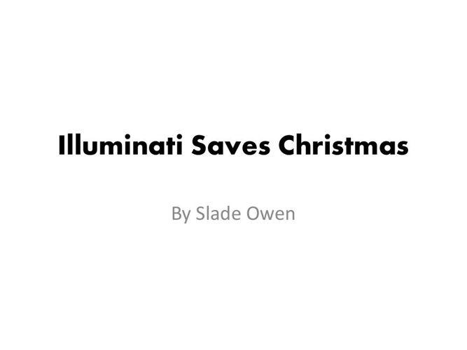 Illuminati Saves Christmas