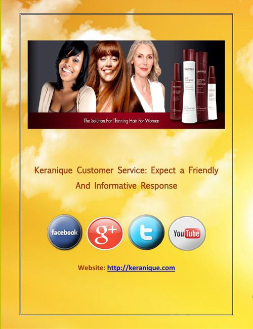 Keranique Customer Service Expect a Friendly and Informative Res