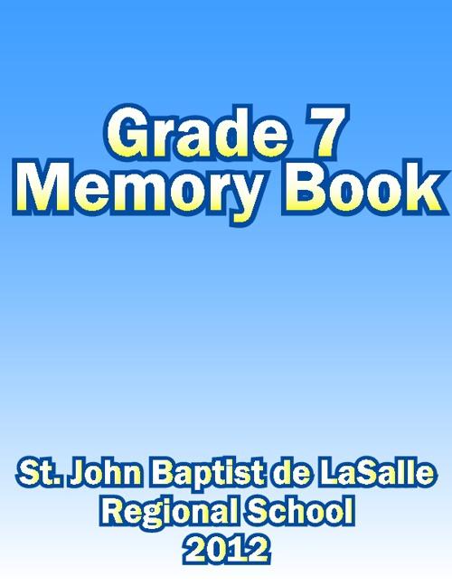 Grade 7 Memory Book - 2012