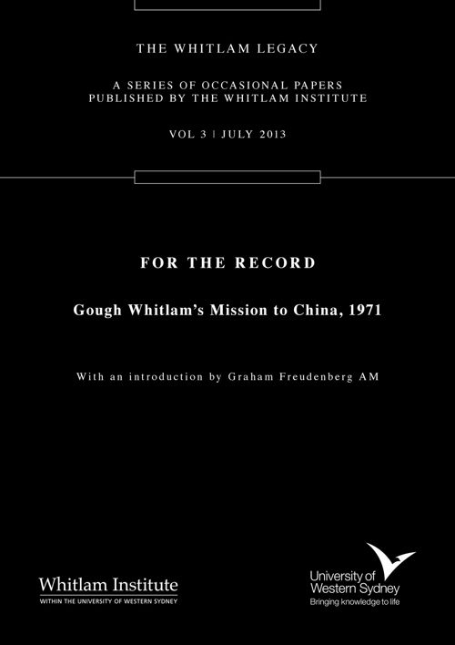 For the Record - Gough Whitlam's Mission to China, 1971