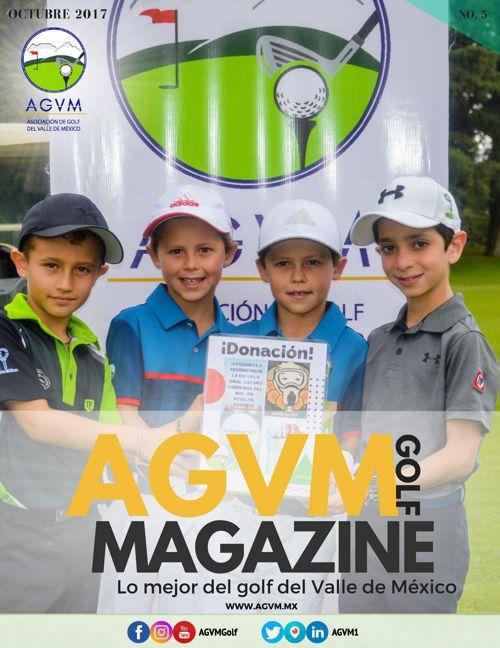 AGVM GOLF MAGAZINE · No. 5 · OCT - DIC 2017