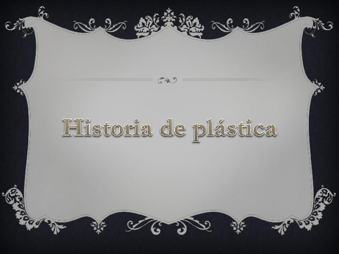 Historia de Plástica