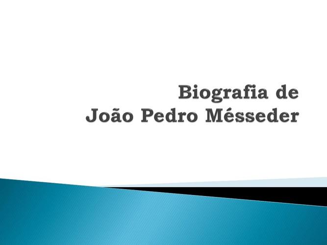 Biografia - João Pedro Mésseder