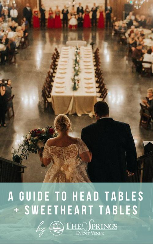 GUIDE | head tables + sweetheart tables