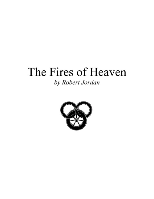 5. The Fires of Heaven