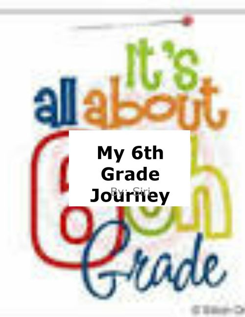 My 6th Grade Journey 2014-2015