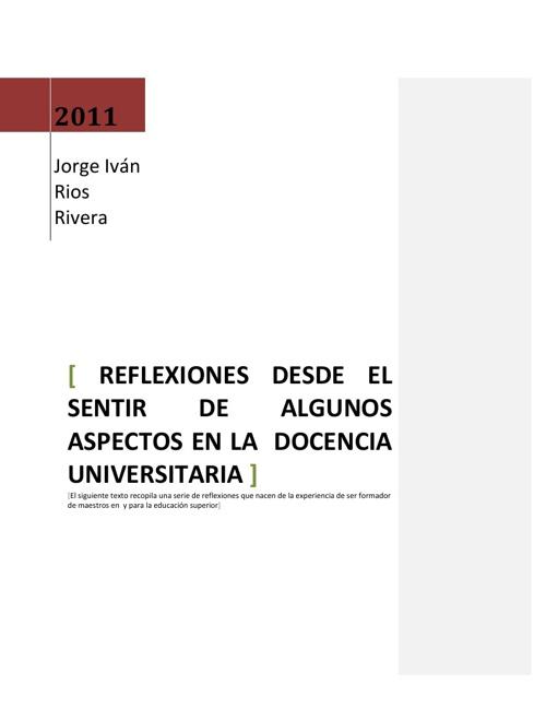 Copy of La reflexión del saber en la Docencia Universitaria