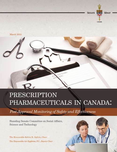Prescription Pharmaceuticals in Canada: Post Approval Monitoring