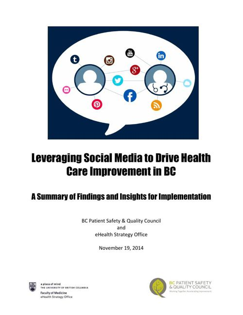 Leveraging Social Media to Drive Health Care Improvement in BC