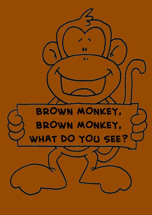 Brown monkey, brown monkey, what do you see?