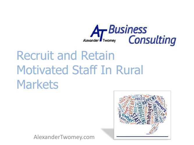 Recruiting and Retaining Staff in Rural Locations