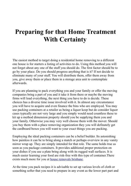 Preparing for that Home Treatment With Certainty