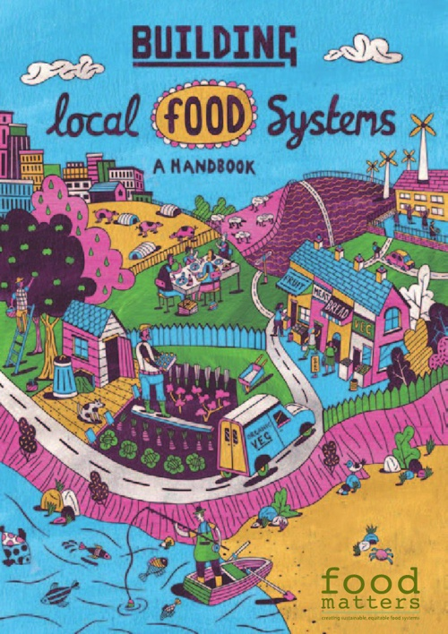 Building Local Food Systems: a Handbook