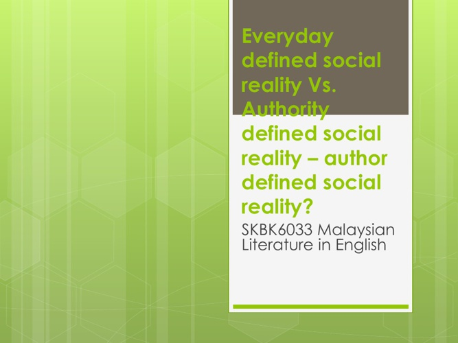 Social reality and Malaysian Literature in English
