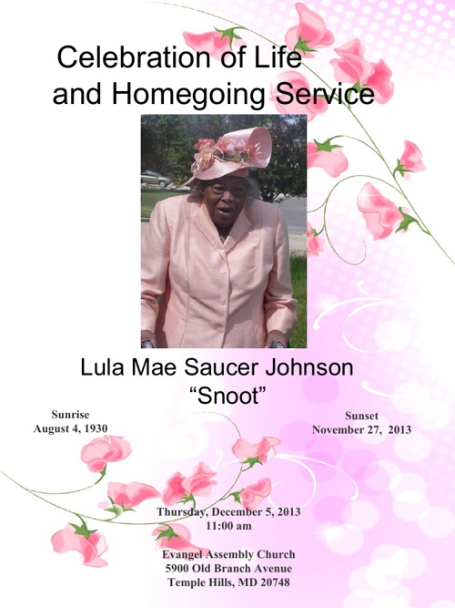 """Home Going Services """"Lula Mae Saucer Johnson"""" """"Snoot"""""""