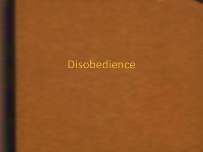 Disobediance
