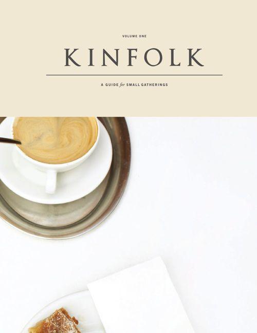 KINFOLK ISSUE 1