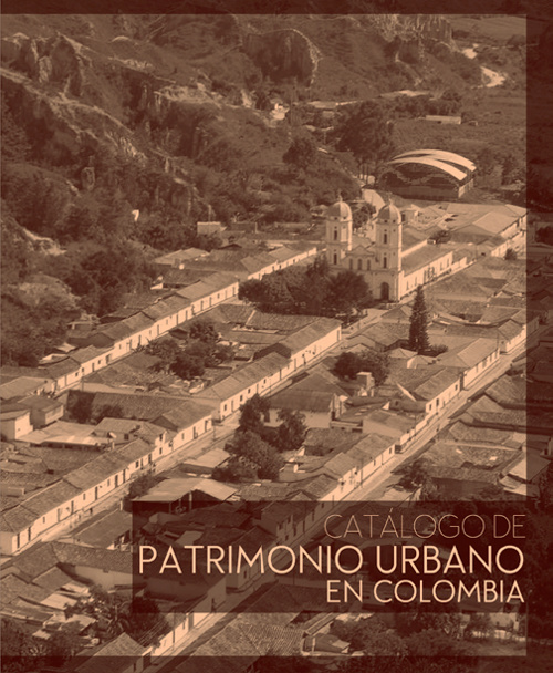 CATALOGO DE PATRIMONIO URBANO EN COLOMBIA