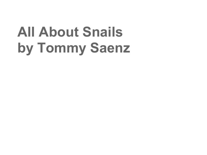 Tommy's snail book