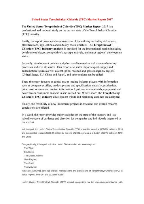 United States Terephthaloyl Chloride (TPC) Market Report 2017