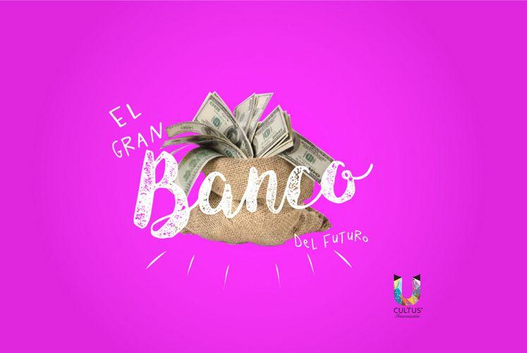 EL GRAN BANCO DEL FUTURO