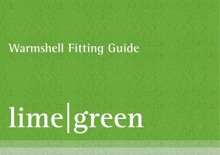 Warmshell Fitting Guide | Lincolnshire Lime