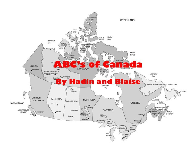 Hadin and Blaise's Canada ABC's Book