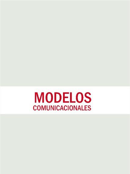 Modelos comunicacionales