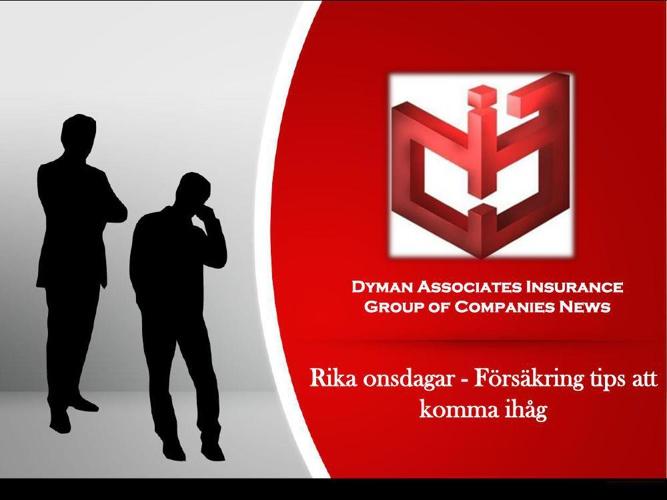 Dyman Associates Insurance Group of Companies News: Rika onsdaga