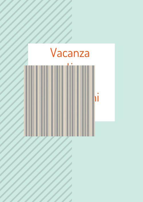 Vacanza estiva Pietro Vicini